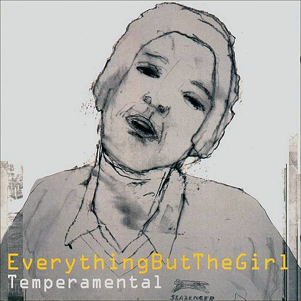 Everything but the Girl, Tempermental